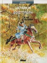 La fin ? Couverture pour « Les Tours de Bois-Maury T10 : Olivier »  (Glénat, 1994-2021)