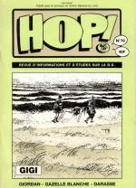 Le n° 70 de Hop ! (1er trimestre 1996) contient une interview et une bibliographie précise de Robert Gigi.
