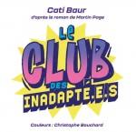 Club des inadaptés titre