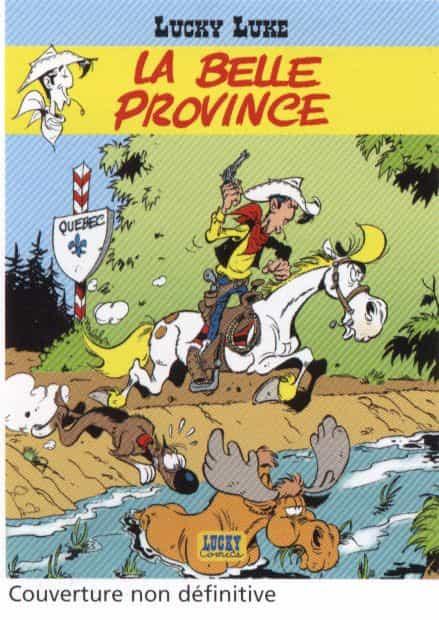 Gerra et Achdé envoient Lucky Luke au Québec