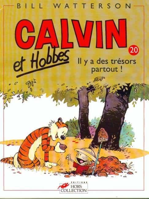 CALVIN et HOBBES. T.20: il y a des trésors partout!