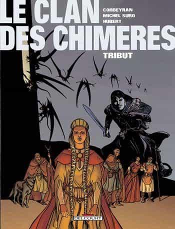 Tribut, Le clan des chimères 1