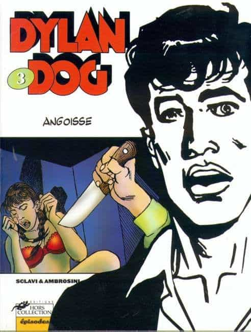 DYLAN DOG .T.3 ANGOISSE