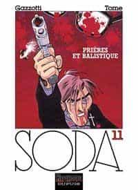 Prières et balistiques – Soda 11 par Tome et Gazzotti (éditions Dupuis)
