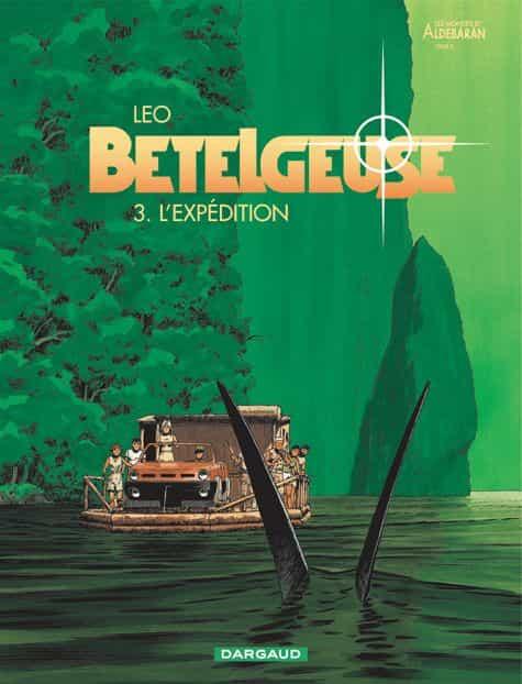 L'expédition - Bételgeuse 3
