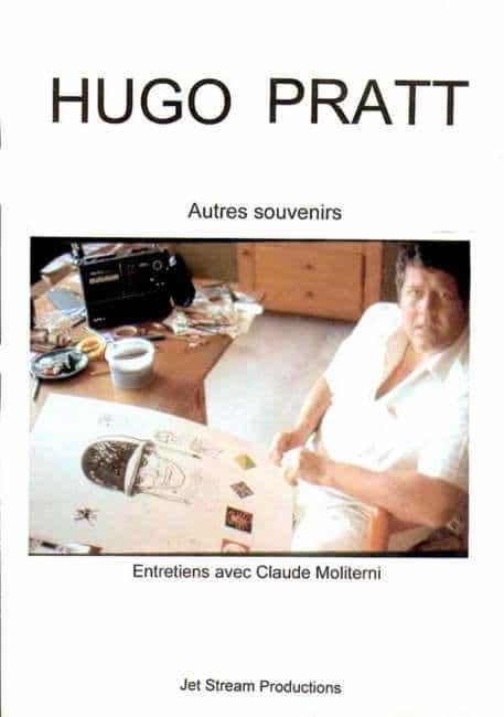 HUGO PRATT, « autres souvenirs