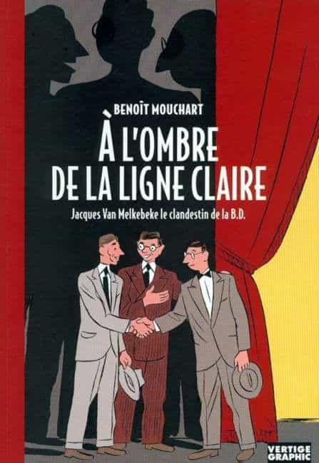 Van Melkebeke, Hergé et Jacobs chez Vertige Graphic par Benoît Mouchart