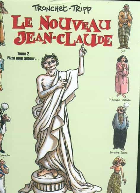 LE NOUVEAU JEAN-CLAUDE Tome 2 : Pizza mon amour