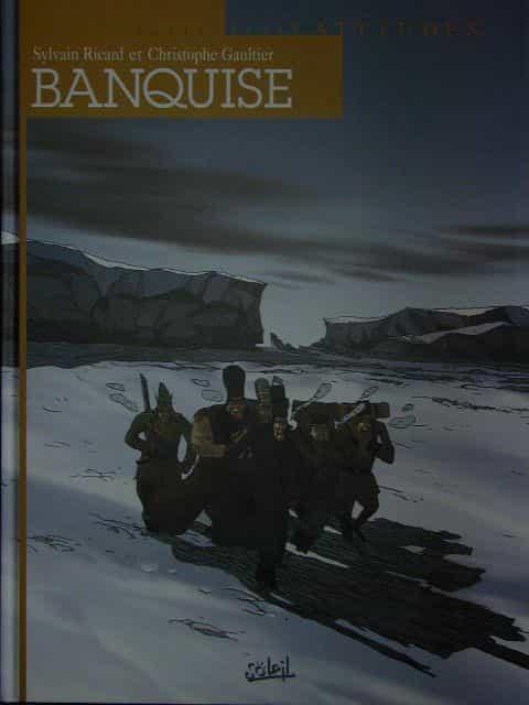 Banquise, de Sylvain Ricard et Christophe Gaultier