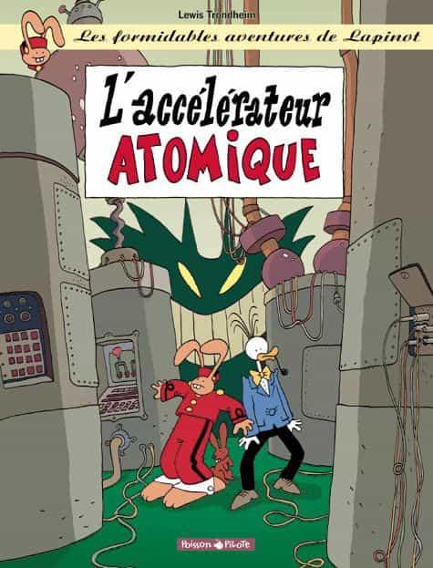 L'accélérateur atomique, une nouvelle aventure de Lapinot