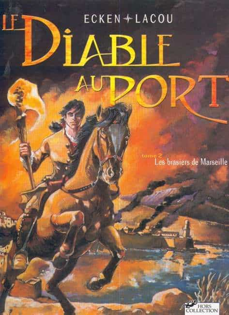 LE DIABLE DU PORT. Tome 2