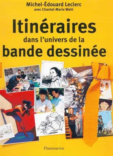 ITINERAIRES DANS L'UNIVERS DE LA BANDE DESSINEE