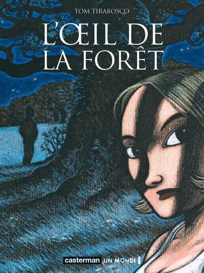 L'OEIL DE LA FORET