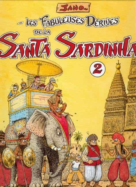 LES FABULEUSES DERIVES DE LA SANTA SARDINHA 2