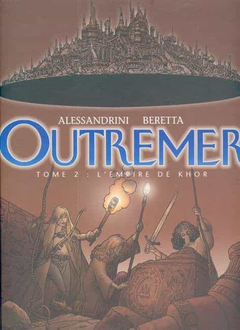 OUTREMER Tome 2 : L'Empire de Khor