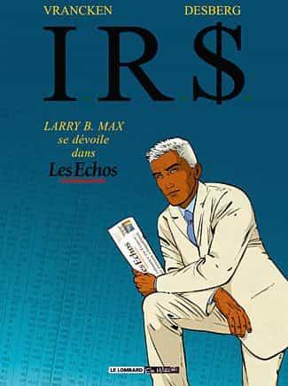 I.R.$. : Larry B. Max se dévoile dans les Echos.