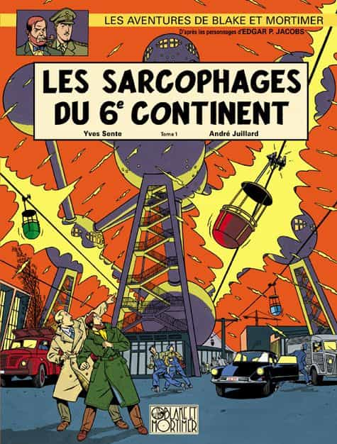 Les sarcophages du sixième continent 1, de Sente et Juillard