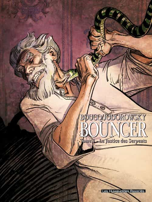 Bouncer 3 – La justice des serpents