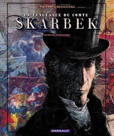 La vengeance du comte Skarbek 1 : Deux mains d'or