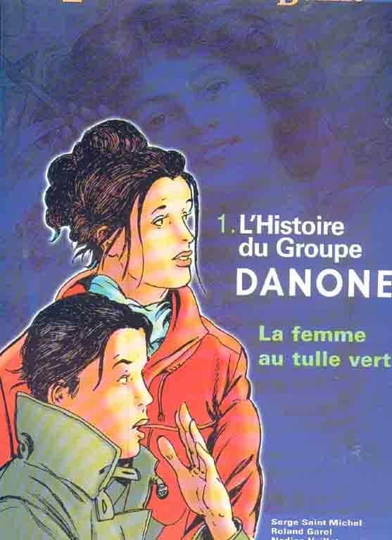 L'HISTOIRE DU GROUPE DANONE,La femme au tulle vert