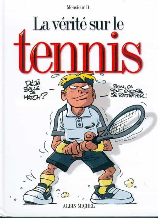 LA VERITE SUR LE TENNIS