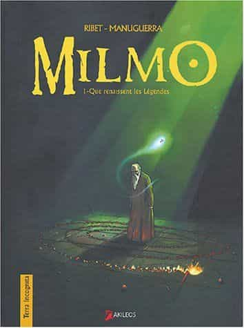 Milmo 1 : Que renaissent les légendes