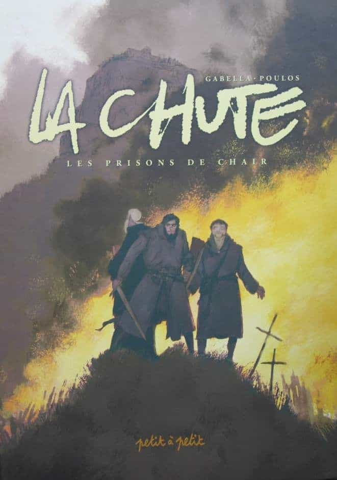 La chute, tome 1, Les prisons de chair