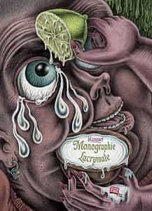 Monographie Lacrymale : TOUT BLANQUET DANS UN SEUL LIVRE !
