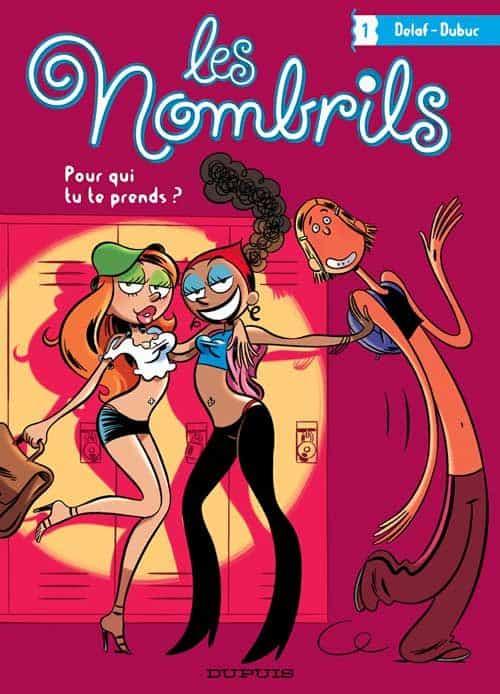 Delaf et Dubuc, « Les Nombrils », tome 1 : POUR QUI TU TE PRENDS?