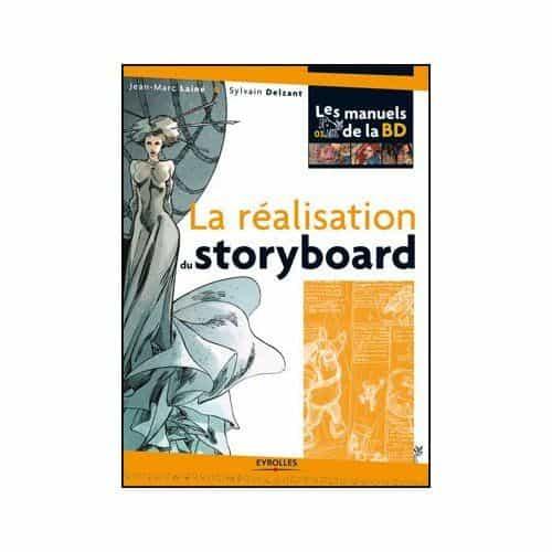 La réalisation du storyboard, de Jean Marc Lainé et Sylvain Delzant,