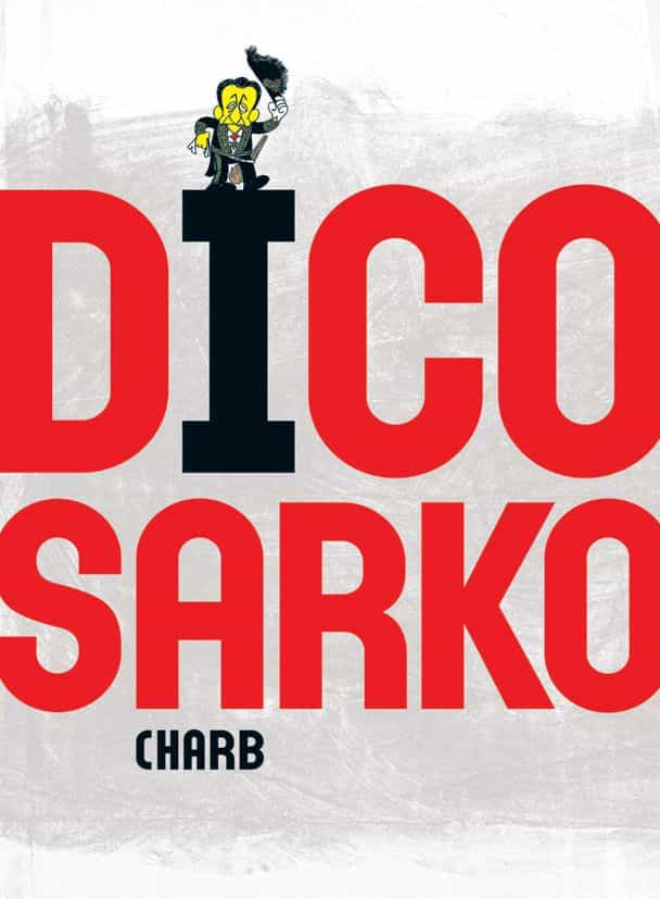 PARLEZ-VOUS LE «SARKO ?»