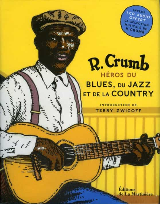 R. CRUMB, héros du blues, du jazz et de la country