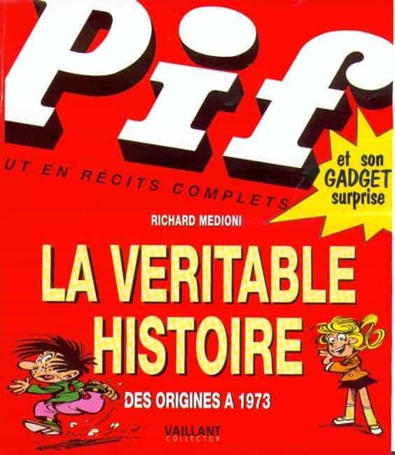 UN LIVRE EXCEPTIONNEL POUR LE 35e ANNIVERSAIRE DE « PIF GADGET»