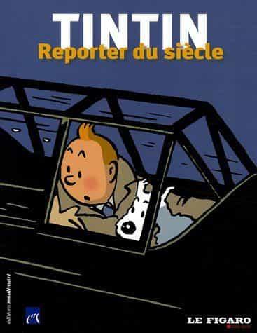 TINTIN REPORTER DU SIÈCLE, par Richard Langlois