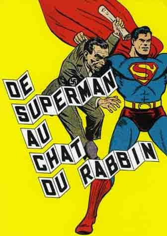 DE SUPERMAN AU CHAT DU RABBIN. EXPO AU MUSEE D'ART ET D'HISTOIRE DU JUDAISME