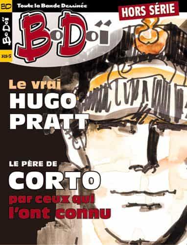 BoDoï Hors série : Le vrai Hugo Pratt