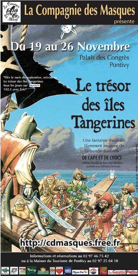 Le Trésor des Iles Tangerines, une adaptation théâtrale de De cape et de crocs