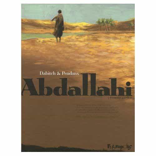 ABDALLAHI, de Christophe DABTITCH et Jean Denis PENDANX, 3ème Prix de la Bande dessinée historique