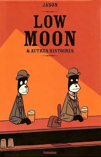 LOW MOON & AUTRES HISTOIRES de JASON : UN PETIT BIJOU?