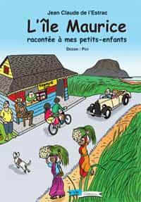 « L'île Maurice racontée à mes petits enfants », BD courageuse et nécessaire.