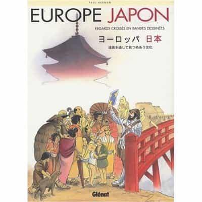 « Europe-Japon : regards croisés en bandes dessinées » par Paul Herman aux éditions Glénat