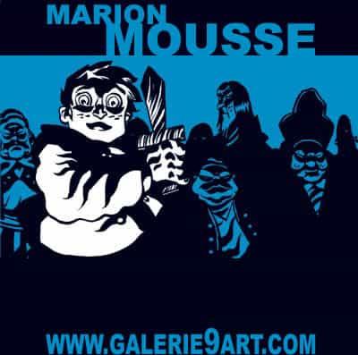 MARION MOUSSE A LA GALERIE DU 9ème ART