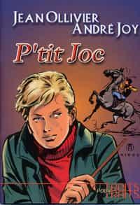 LE COIN DU PATRIMOINE BD : « P'tit Joc » d'André Joy et Jean Ollivier