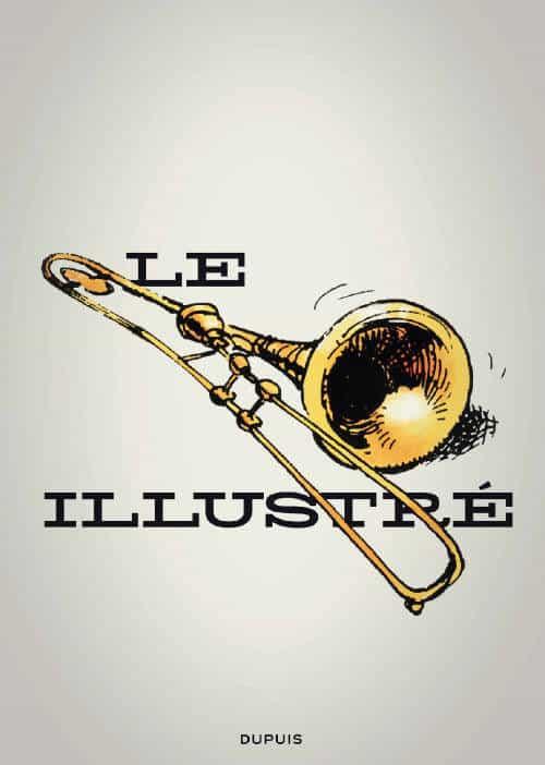 LE COIN DU PATRIMOINE : Le Trombone illustré