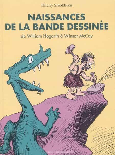 « Naissances de la Bande Dessinée » par Thierry Smolderen