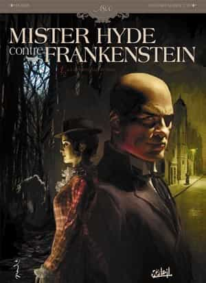 « Mister Hyde contre Frankenstein »