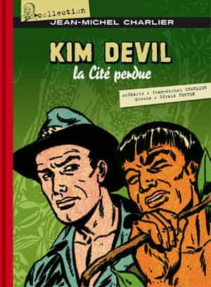 « KIM DEVIL, La cité perdue », de Jean-Michel Charlier et Gérald Forton SORTIRA AUX EDITIONS SANGAM LE 26 AVRIL