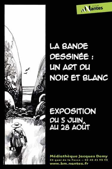 Exposition « La Bande dessinée : un art du noir et blanc » à Nantes.
