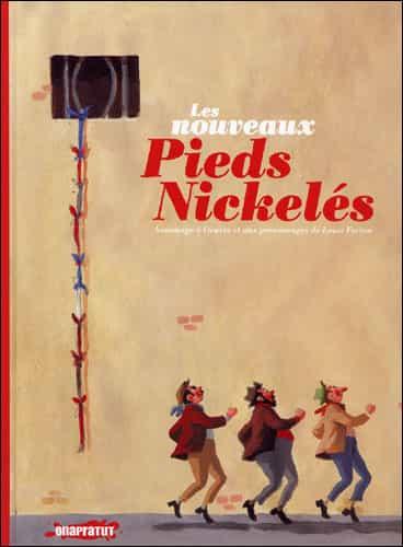 """"""" Les Nouveaux Pieds Nickelés"""" : collectif Onapratut"""