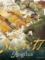 """"""" Secrets : L'Angélus """" tome 1 de Homs et Giroud"""